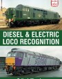 Diesel & Electric Locomotive Recognition Guide