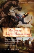 Download My Bonny Light Horseman: Being an Account of the Further Adventures of Jacky Faber, in Love and War (Bloody Jack, #6) pdf / epub books