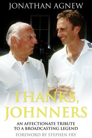 Reading books Thanks, Johnners: An Affectionate Tribute to a Broadcasting Legend