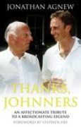 Download Thanks, Johnners: An Affectionate Tribute to a Broadcasting Legend books