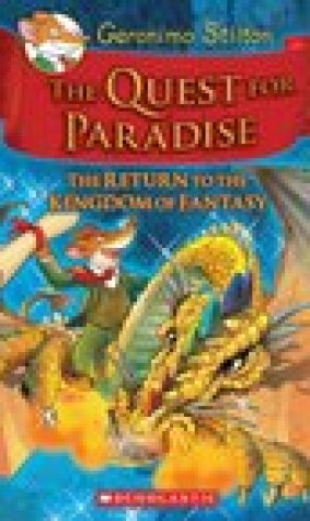 The Quest for Paradise: The Return to the Kingdom of Fantasy (The Kingdom of Fantasy #2)