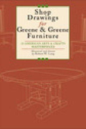read online Shop Drawings for Greene & Greene Furniture: 22 Projects for Every Room in the Home