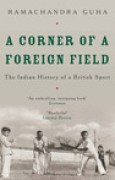 Download A Corner of a Foreign Field: The Indian History of a British Sport books