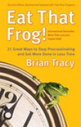 Download Eat That Frog!: 21 Great Ways to Stop Procrastinating and Get More Done in Less Time books