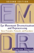 Download Eye Movement Desensitization and Reprocessing (EMDR): Basic Principles, Protocols, and Procedures books
