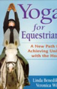 Download Yoga for Equestrians: A New Path for Achieving Union with the Horse books