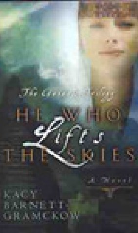 He Who Lifts the Skies (Genesis, #2)