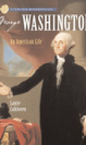 George Washington: An American Life