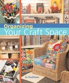 Organizing Your Craft Space