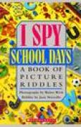 Download I Spy School Days: A Book of Picture Riddles pdf / epub books