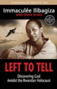 Download Left to Tell: Discovering God Amidst the Rwandan Holocaust books