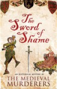Download The Sword of Shame (The Medieval Murderers, #2) books