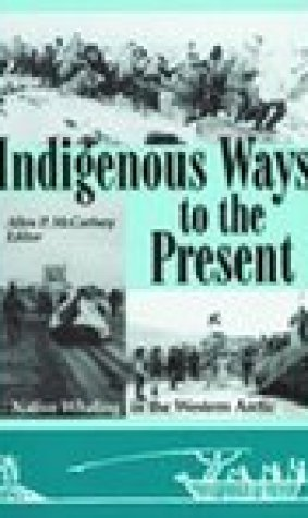 Indigenous Ways To The Present