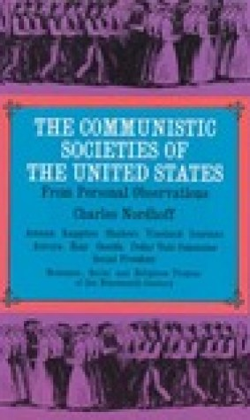 The Communistic Societies of the United States