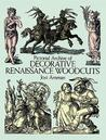 Download Pictorial Archive of Decorative Renaissance Woodcuts