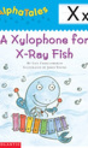 A Xylophone for X-Ray Fish