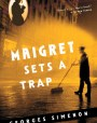 Maigret Sets a Trap (Maigret, #48)