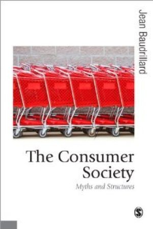 Reading books The Consumer Society: Myths and Structures