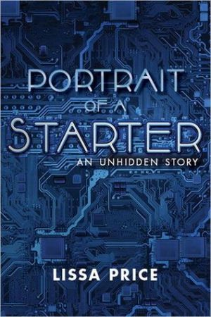 Reading books Portrait of a Starter: An Unhidden Story (Starters, #0.5)