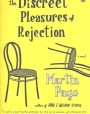 The Discreet Pleasures of Rejection