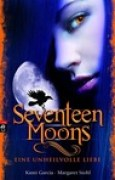 Download Seventeen Moons - Eine unheilvolle Liebe (Caster Chronicles, #2) books