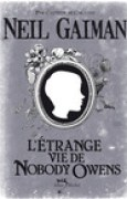 Download L'Etrange Vie De Nobody Owens books