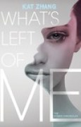 Download What's Left of Me (The Hybrid Chronicles, #1) books