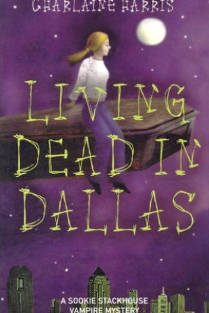 read online Living Dead in Dallas (Sookie Stackhouse, #2)