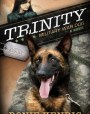 Trinity: Military War Dog (A Breed Apart, # 1)