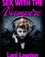 Sex With The Vampire (Supernatural Sex #3)