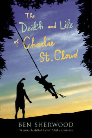 read online The Death and Life of Charlie St. Cloud