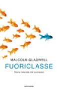 Download Fuoriclasse: Storia naturale del successo books