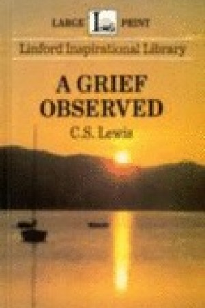 Reading books A Grief Observed (Linford Inspirational Library)
