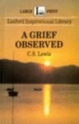 Download A Grief Observed (Linford Inspirational Library) pdf / epub books