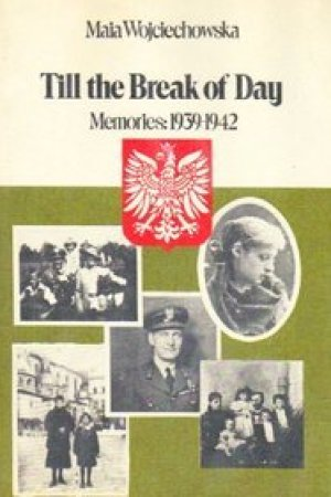 Reading books Till the Break of Day: Memories 1939-1942
