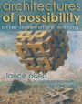 Architectures of Possibility: After Innovative Writing