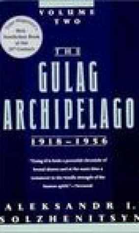 The Gulag Archipelago, 1918-1956: An Experiment in Literary Investigation, Books III-IV