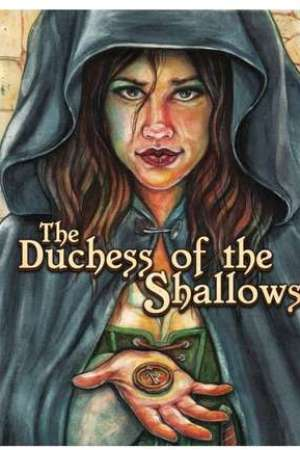 read online The Duchess of the Shallows (The Grey City #1)