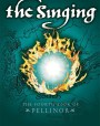 The Singing (The Books of Pellinor, #4)