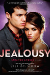 Jealousy (Strange Angels, #3)