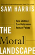 Download The Moral Landscape: How Science Can Determine Human Values pdf / epub books