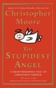 Download The Stupidest Angel: A Heartwarming Tale of Christmas Terror (Pine Cove, #3) books