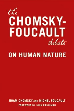 Reading books The Chomsky - Foucault Debate: On Human Nature