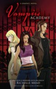 Download Vampire Academy: The Graphic Novel (Vampire Academy: The Graphic Novel, #1) books