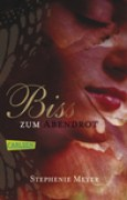 Download Bis(s) zum Abendrot (Twilight, #3) books