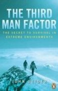Download The Third Man Factor: The Secret To Survival In Extreme Environments pdf / epub books