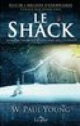 Download Le Shack: Quand la tragedie a rendez-vous avec l'eternite books