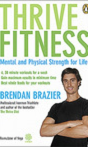 Thrive Fitness: Mental and Physical Strength for Life