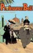 Download Professeur Bell, Tome 4: Promenade des Anglaises pdf / epub books