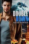 Double Down (Vegas Top Guns, #1)